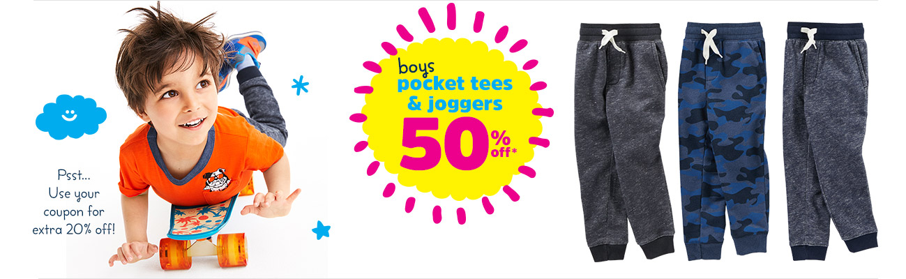 Boys Pocket Tees & Joggers 50% off* - Psst... Use your coupon for extra 20% off!