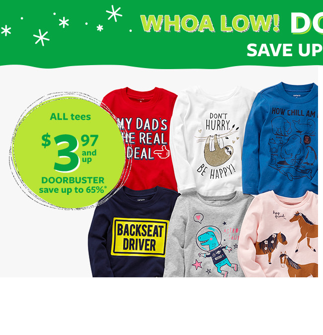 whoa low! doorbusters | all tees $3.97 and up