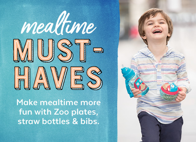 mealtime must-haves make mealtime more fun with Zoo plates straw bottles & bibs.