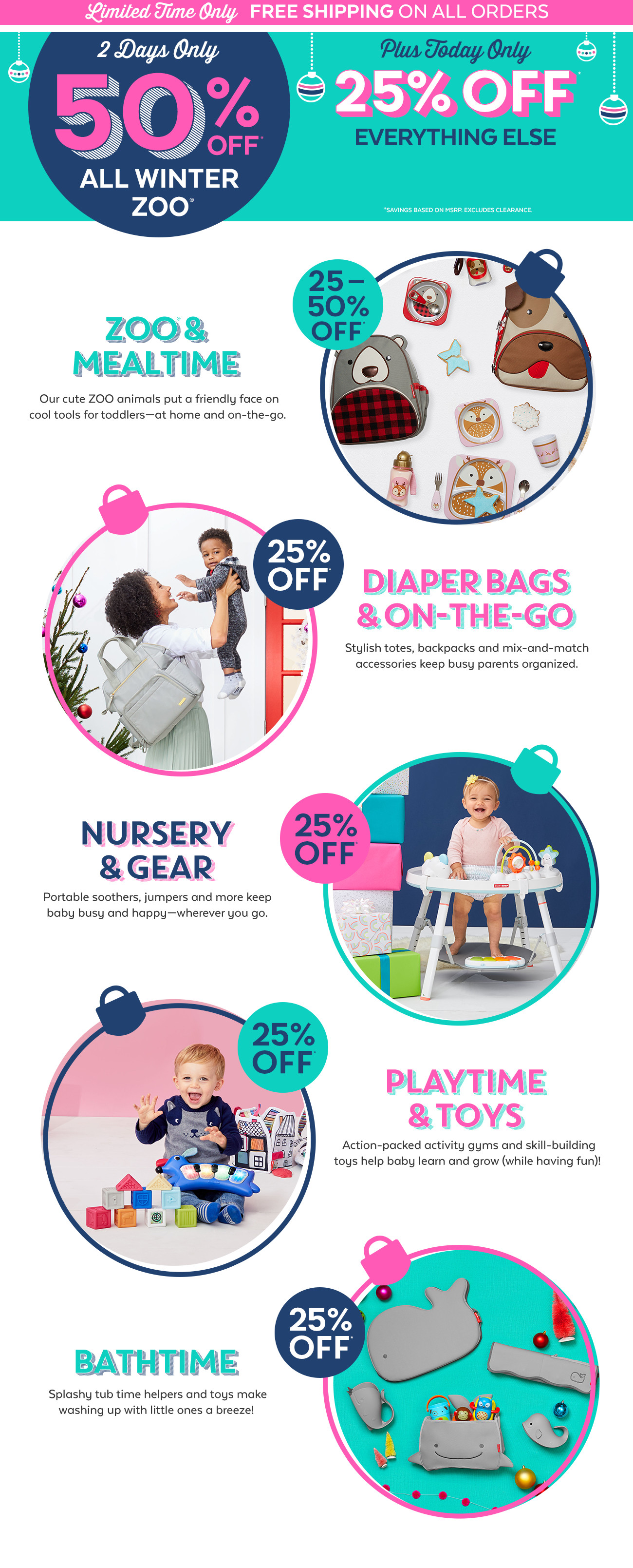 2 days only 50% off All winter Zoo | Plus today only 25% off everything else| Zoo & mealtime | Diaper bags & on-the-go | Nursery & gear | Playtime & toys | Bathtime |