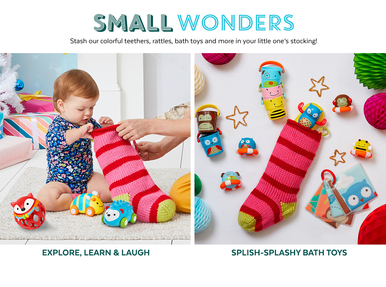 Small wonders | Stash our colorful teethers, rattles, bath toys and more in your little one's stocking!
