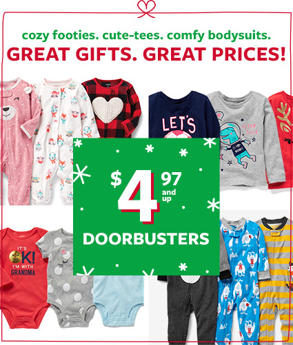 great gifts. great prices. $4.97 and up doorbusters
