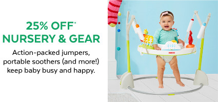 25% off Nursery & Gear