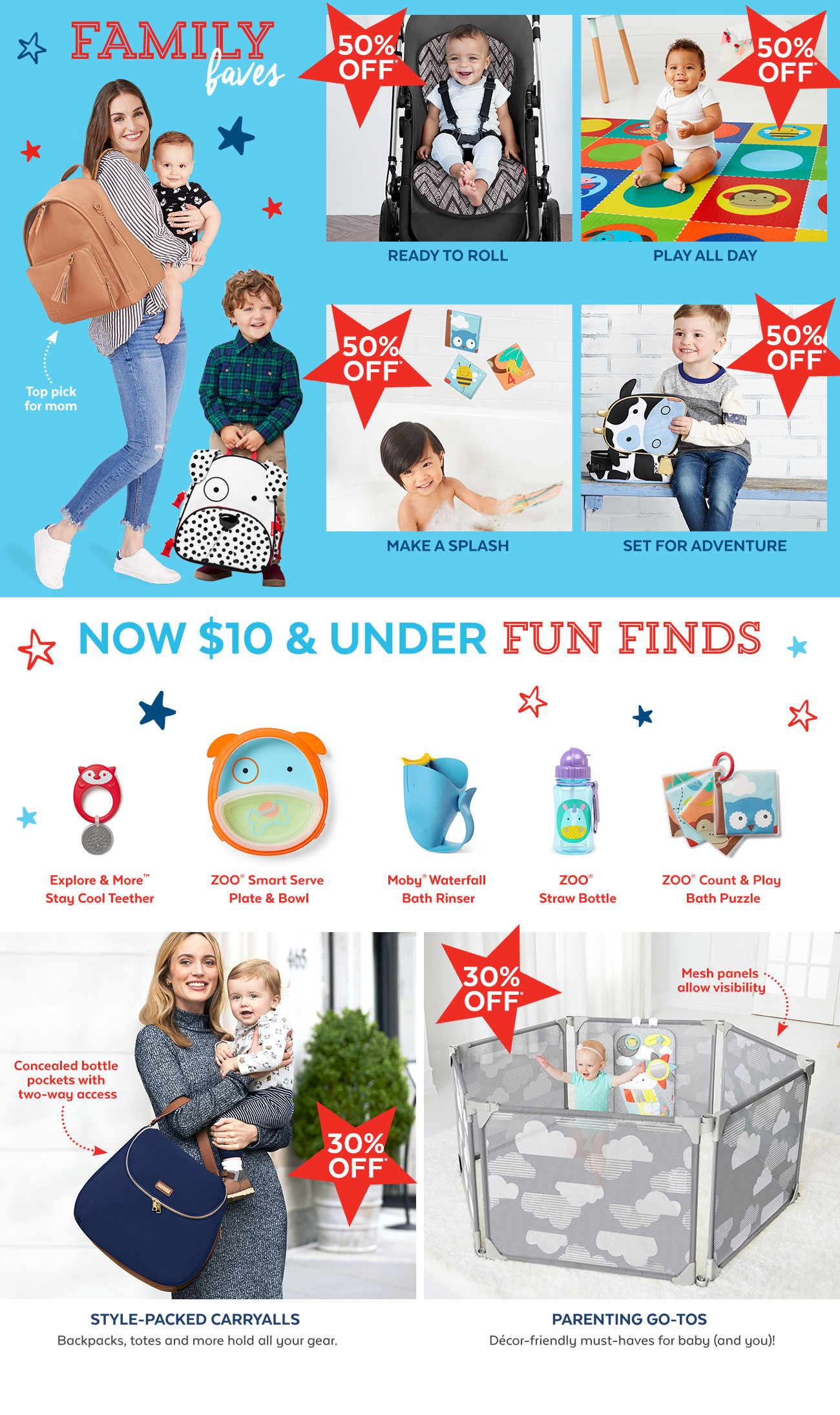 family faves 50% off   now $10 & under fun friends   30% off carryalls and parenting to-gos