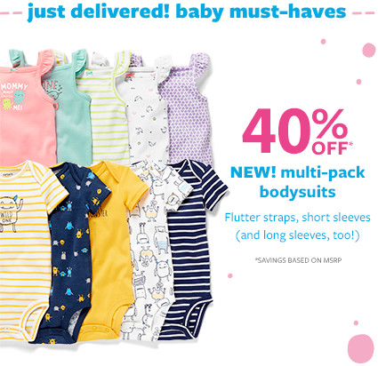 just delivered! baby must haves 40% off msrp multi-pack bodysuits