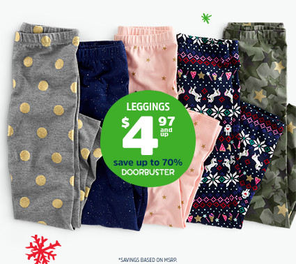 LEGGINGS $4.97 and up | save up to 70% | DOORBUSTER | *SAVINGS BASED ON MSRP.