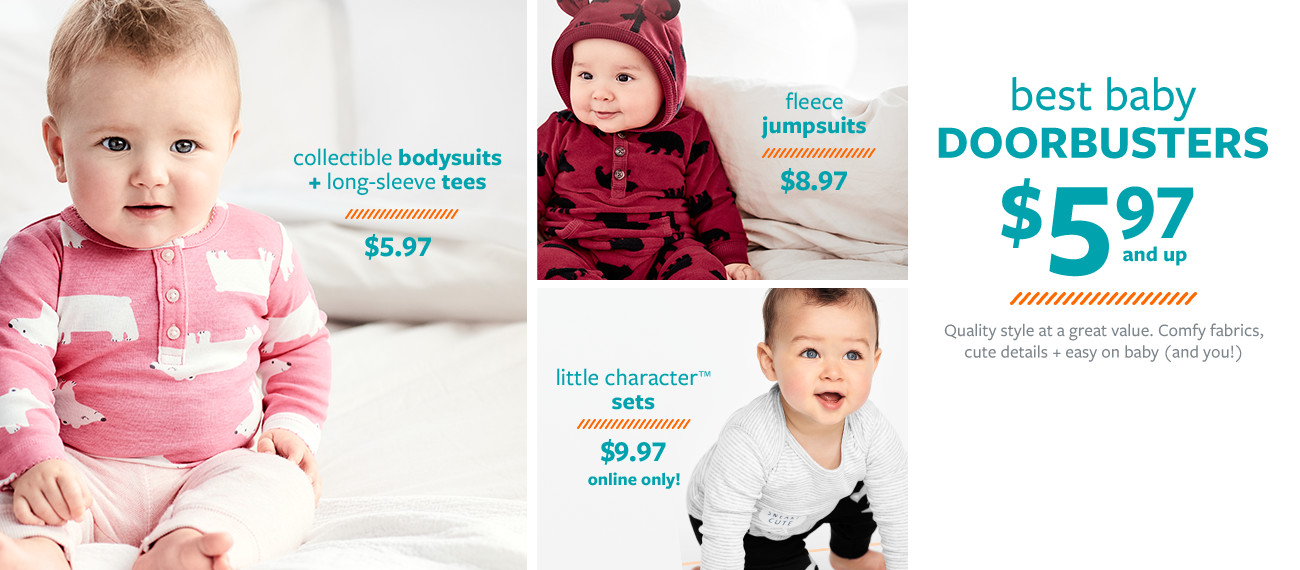 collectible bodysuits + long sleeve tees $5.97 | fleece jumpsuits $8.97 | little character sets $10.97 | best baby doorbusters $5.97 and up