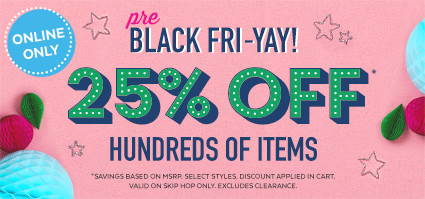 pre black fri-yay online only 25% off hundreds of item